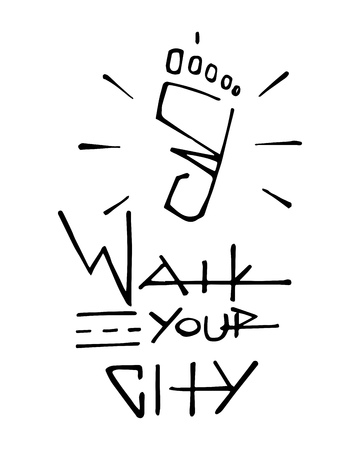Hand drawn vector illustration or drawing of a human foot and phrase: Walk your city