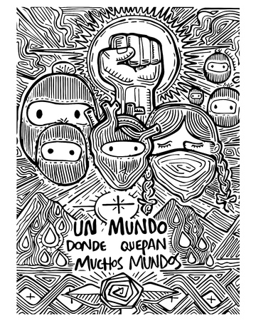 un: Hand drawn vector illustration or ink drawing of some zapatists mexican soldiers and the phrase in spanish: Un mundo donde quepan muchos mundos, which means: A world with a lot of worlds inside