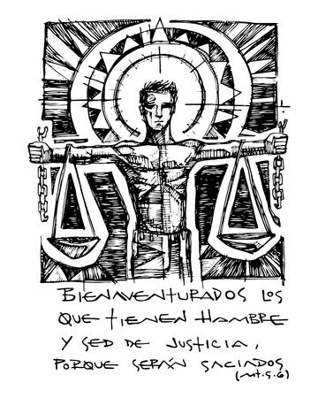 Dibujado a mano ilustración vectorial o dibujo de la beatitud bíblica de Chrstian en español: Bienaventurados los que tienen hambre y sed de justicia porque seran saciados, lo que significa: Bienaventurados los que tienen hambre y sed de justicia,