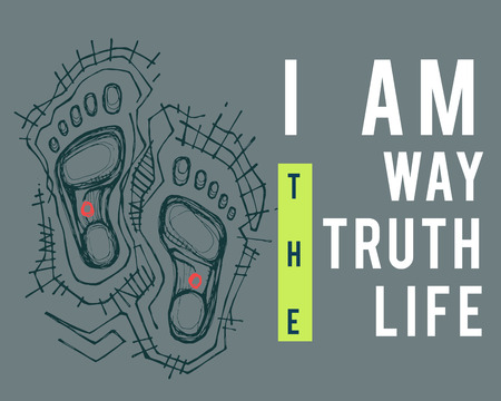 Illustration or drawing of the phrase: I am the way the truth the life, and the feet of Jesus Christ Stock Photo