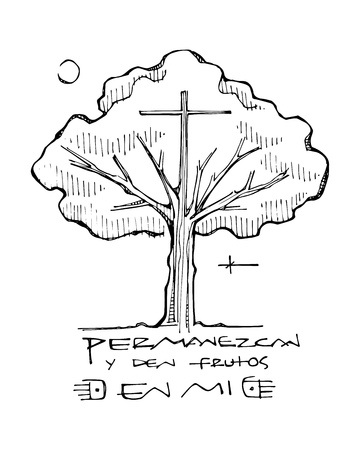 Hand drawn vector ink illustration or drawing of a religious cross, a tree and a phrase in spanish that means: Remain in me and bear fruit