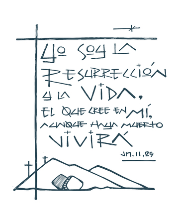 Hand drawn vector illustration or drawing of a phrase in spanish that means: I am the Resurrection and life. Who believes in Me, even if he dies, he will live. Banco de Imagens