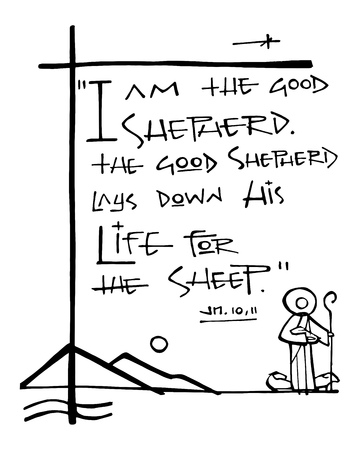 Hand drawn vector illustration or drawing of the biblic phrase: I am the good shepherd, the good shepherd lay down his life for the sheep