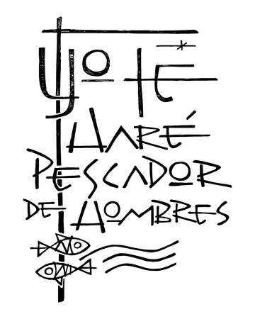 Hand drawn vector illustration or drawing of a phrase in spanish that means: I will make you fisher of people