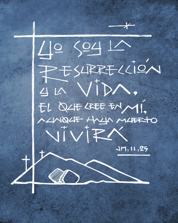 Hand drawn illustration or drawing of a phrase in spanish that means: I am the Resurrection and life. Who believes in Me, even if he dies, he will live. Banco de Imagens