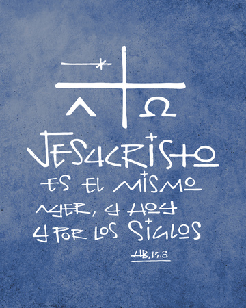 Hand drawn illustration or drawing of a religious phrase in spanish that means Jesus Christ is the same, yesterday, today and for ever Banco de Imagens - 102074877