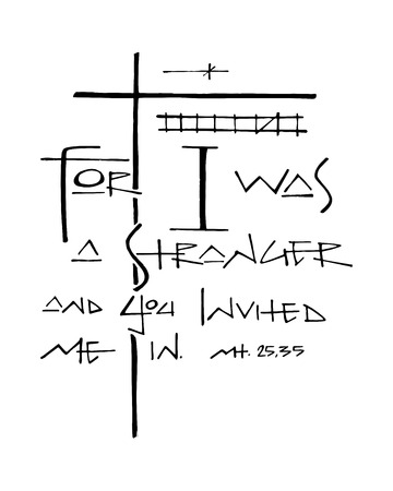Hand drawn vector illustration or drawing of the christian religious biblical phrase: For I was a stranger and you invited me in Stock Illustratie