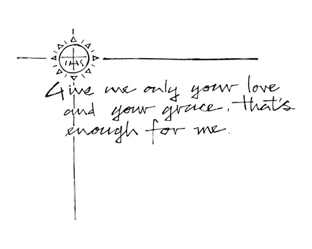 Hand drawn illustration or drawing of a Christian Jesuit phrase Illustration