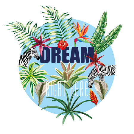 tagline: Slogan dream right here on the background flowers leaves animal zebra In the blue circle. Trendy wallpaper