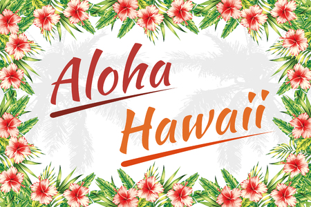 Slogan aloha hawaii lettering jungle flower frame with hibiscus and palm leaves