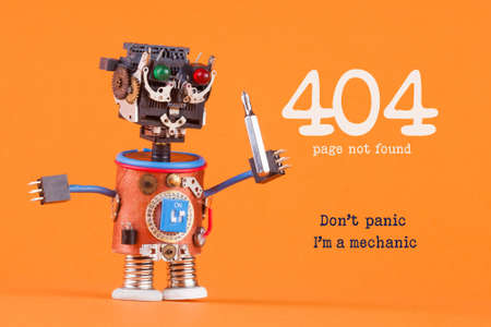 404 error page not found concept. Dont panic Im a mechanic. Robotic handyman with screw driver. macro view, orange background
