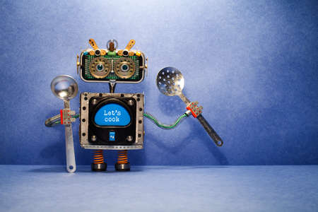 Robot chef with ladle skimmer and message Lets cook. Creative design robotic toy holds kitchen utensils on blue background. Copy space.