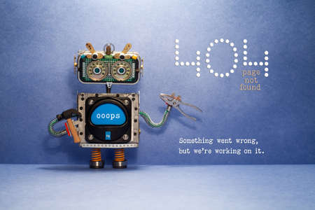404 error page not found. Serviceman robot with hammer and pliers on blue background. Text message Something went wrong but we are working on it.