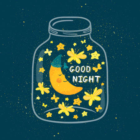 Vector illustration of jar with sleepig smiling moon in the nightcap, butterflies, stars. Cute childish background with text Good night. Bright cartoon design.