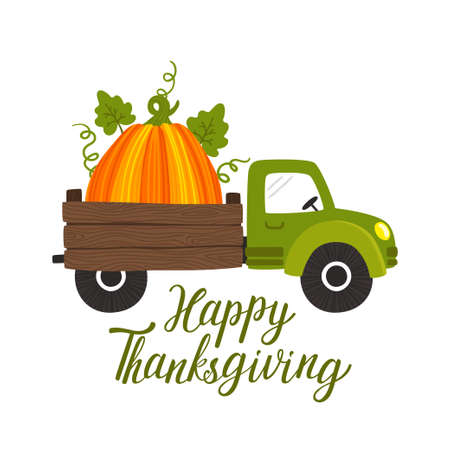 Vector Thanksgiving background with truck car, big pumpkin and  text Happy Thanksgiving. Concept holiday card. Invitation template. Harvest festival card.