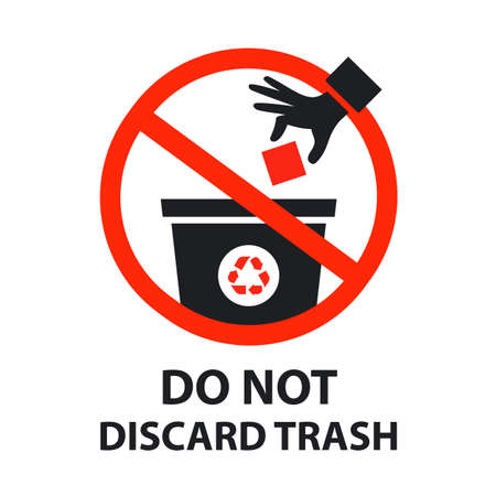 do not discard trash sign. flat vector icon isolated on white background. Ilustrace