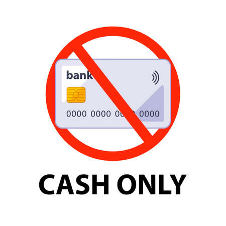 information sign payment in cash only. crossed out credit card. flat vector illustration