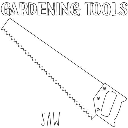 Line art black and white saw. Coloring book page for adults and kids. Garden tool vector illustration for gift card certificate sticker, badge, sign, stamp, logo, label, icon, poster, banner