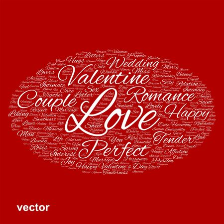 Conceptual Love, Valentine or valentine`s Day wedding word cloud