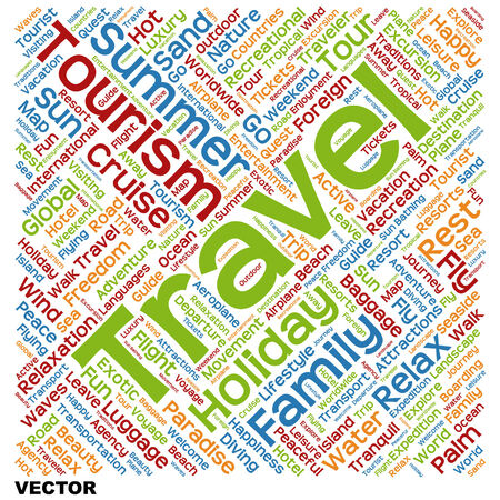 Conceptual travel or tourism word cloud isolated on background Vector