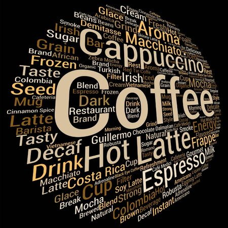 coffee beans: Vector concept conceptual creative hot coffee, cappuccino or espresso abstract round word cloud isolated on background metaphor to morning, restaurant, italian, beverage, cafeteria, break, energy or taste