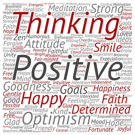 philosophic: Concept or conceptual positive thinking, happy or strong attitude word cloud isolated on background Stock Photo
