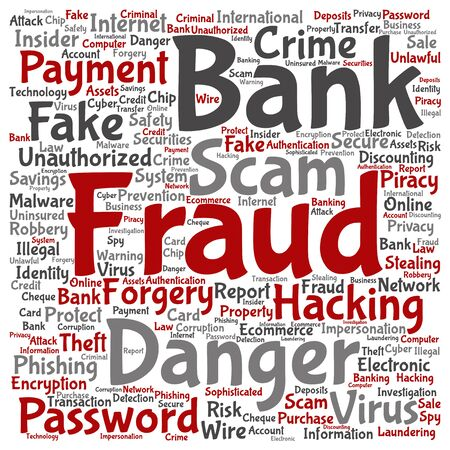 fraudulent: Concept or conceptual bank fraud payment scam danger round word cloud isolated on background metaphor to password hacking, virus fake authentication crime, illegal transaction identity theft