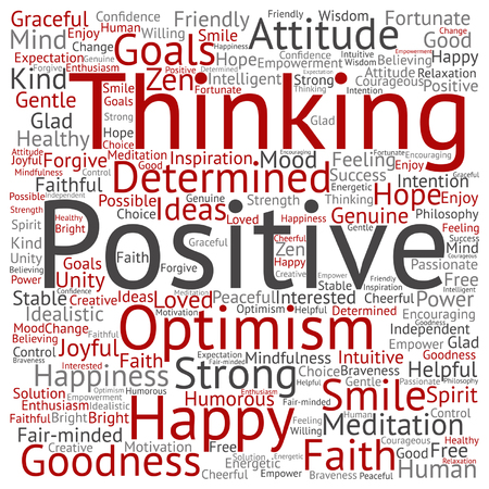 Vector concept or conceptual positive thinking, happy or strong attitude word cloud isolated on background Illustration