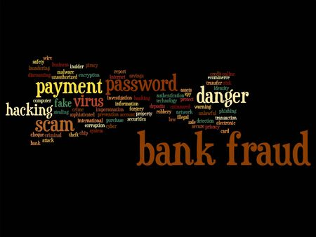 fraudulent: Vector concept or conceptual bank fraud payment scam danger abstract word cloud isolated on background metaphor to password hacking, virus fake authentication crime, illegal transaction identity theft