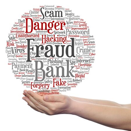 fraudulent: Concept or conceptual bank fraud payment scam danger word cloud in hand isolated on background