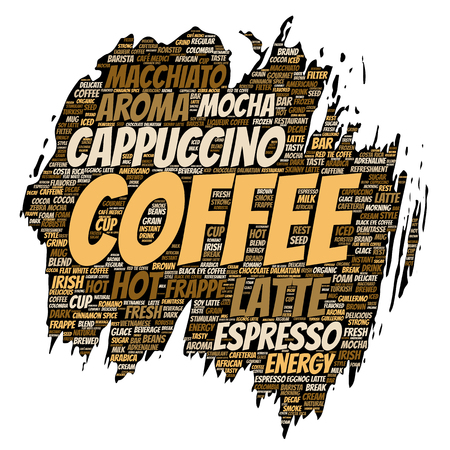 roasted: Vector conceptual creative hot morning italian coffee break, cappuccino or espresso restaurant or cafeteria brush or paper beverage word cloud isolated. A splash of energy or taste drink concept text