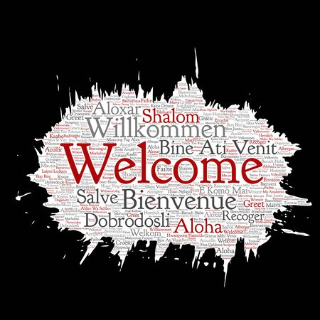 Vector conceptual abstract welcome or greeting international brush or paper word cloud in different languages or multilingual. Collage of world, foreign, worldwide travel, translate, vacation tourism Illustration