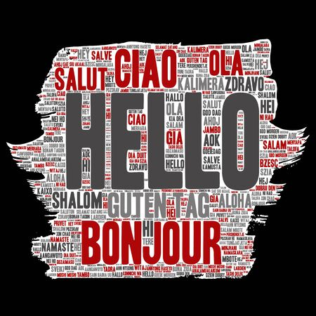 Vector concept or conceptual brush or paper hello or greeting international tourism word cloud in different languages or multilingual. Collage of world, foreign, worldwide travel, translate, vacation