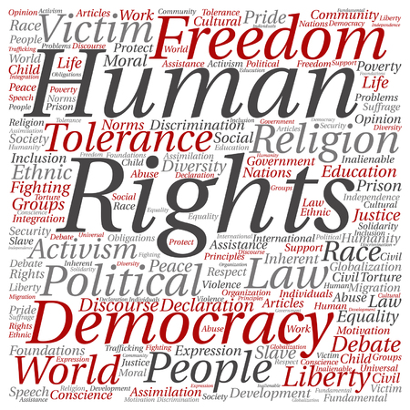 Vector concept or conceptual human rights political freedom or democracy square word cloud isolated on background  metaphor to humanity world tolerance, law principles, people justice discrimination Illustration