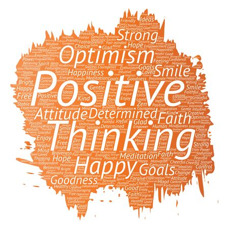 Conceptual positive thinking, happy strong attitude, paint brush word cloud isolated on background.