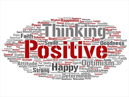 Conceptual positive thinking, happy strong attitude word cloud concept. Illustration