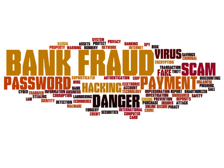 Conceptual bank fraud, payment, scam, danger word cloud concept. Illustration