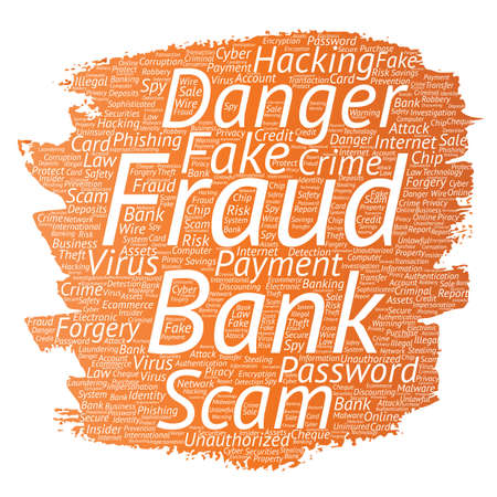 Vector conceptual bank fraud payment scam danger paint brush word cloud isolated background. Collage of password hacking, virus fake authentication, illegal transaction or identity theft concept