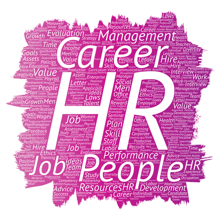 Vector concept conceptual hr or human resources career management brush or paint word cloud isolated background. Collage of workplace, development, hiring success, competence goal, corporate or job