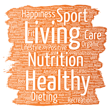 Vector conceptual healthy living positive nutrition sport paint brush word cloud isolated background. Collage of happiness care, organic, recreation workout, beauty, vital healthcare spa concept