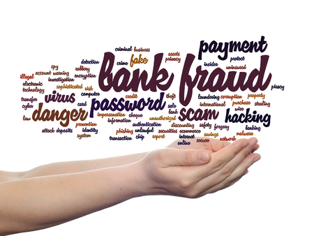 Concept or conceptual bank fraud payment scam danger word cloud in hand isolated on background
