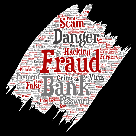Vector conceptual bank fraud payment scam danger paint brush paper word cloud isolated background. Collage of password hacking, virus fake authentication, illegal transaction or identity theft concept