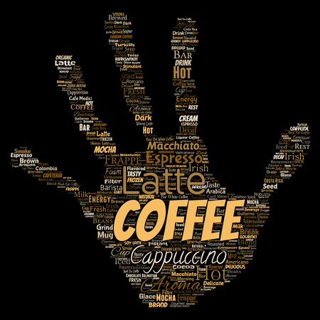 Vector conceptual creative hot morning italian coffee break cappuccino or espresso restaurant or cafeteria hand print stamp beverage word cloud isolated. A splash of energy or taste drink concept text