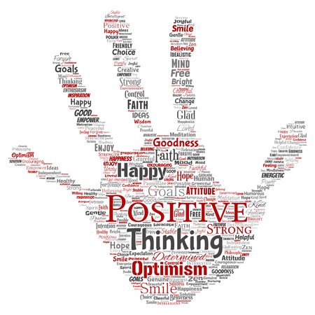 Vector conceptual positive thinking, happy strong attitude hand print stamp word cloud isolated on background. Collage of optimism smile, faith, courageous goals, goodness or happiness inspiration.