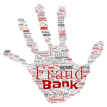 Vector conceptual bank fraud payment scam danger hand print stamp word cloud isolated background. Collage of password hacking, virus fake authentication, illegal transaction or identity theft concept.