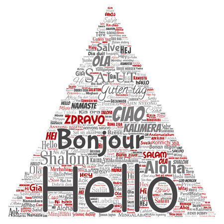 Vector concept or conceptual triangle arrow hello or greeting international tourism word cloud in different languages or multilingual. Collage of world, foreign, worldwide travel translate, vacation Illustration