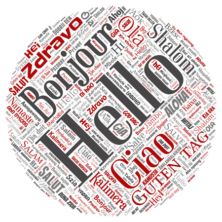 Vector concept or conceptual round circle red hello or greeting international tourism word cloud in different languages or multilingual. Collage of world, foreign, worldwide travel translate, vacation
