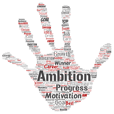 Vector conceptual leadership ambition or motivation hand print stamp successful character word cloud isolated background. Collage of business growth challenge, positive dream inspiration goal concept