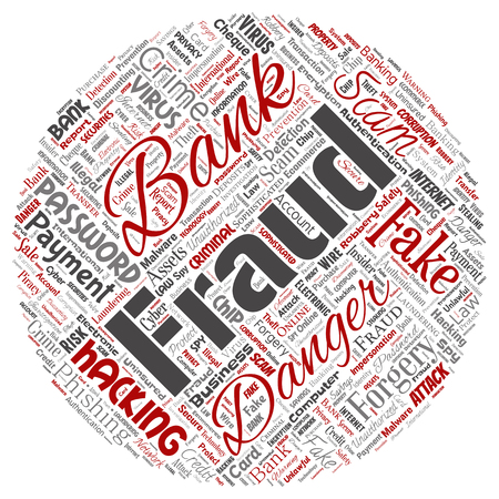 Vector conceptual bank fraud payment scam danger round circle red word cloud isolated background. Collage of password hacking, virus fake authentication, illegal transaction or identity theft concept
