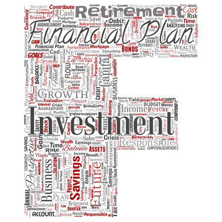 Vector conceptual business or personal financial plan letter font red finance strategy word cloud isolated background. Collage of income money investment, future retirement security concept design